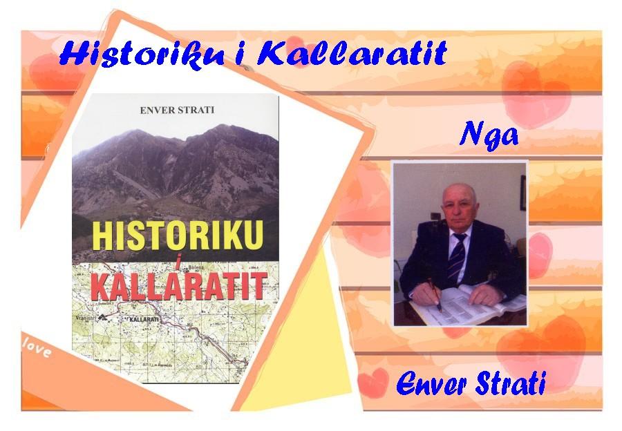 HISTORIKU I KALLARATIT, NGA ENVER STRATI